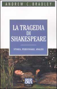 La tragedia di Shakespeare....