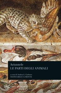 Le parti degli animali. Testo greco a fronte