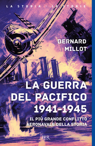 Libro La guerra del Pacifico 1941-1945 Bernard Millot