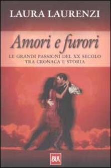 Filippodegasperi.it Amori e furori. Le grandi passioni del XX secolo tra cronaca e storia Image