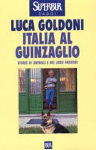 Libro Italia al guinzaglio Luca Goldoni