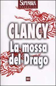 Libro La mossa del Drago Tom Clancy