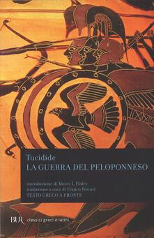 La guerra del Peloponneso. Testo greco a fronte - Tucidide - copertina