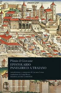 Libro Lettere ai familiari. Carteggio con Traiano. Panegirico a Traiano Plinio il Giovane