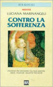 Libro Contro la sofferenza Luciana Marinangeli