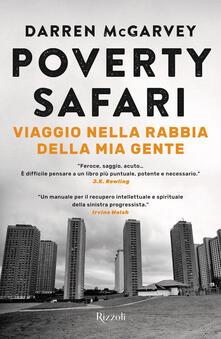Poverty Safari. Viaggio nella rabbia della mia gente - Darren McGarvey - copertina