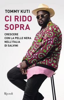 Ci rido sopra. Crescere con la pelle nera nellItalia di Salvini.pdf