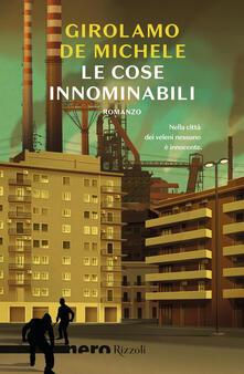 Le cose innominabili - Girolamo De Michele - copertina