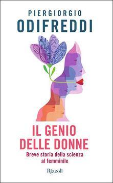 Il genio delle donne. Breve storia della scienza al femminile - Piergiorgio Odifreddi - copertina