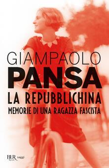 La repubblichina. Memorie di una ragazza fascista.pdf