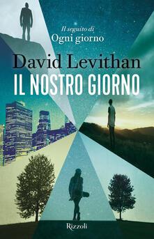 Il nostro giorno - David Levithan - copertina