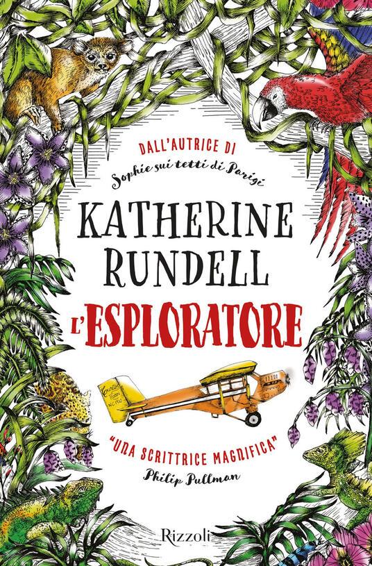 L' esploratore - Katherine Rundell - copertina