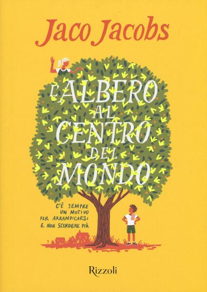 L' albero al centro del mondo - Jaco Jacobs - copertina