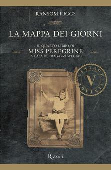 Mercatinidinataletorino.it La mappa dei giorni. Il quarto libro di Miss Peregrine. La casa dei ragazzi speciali Image