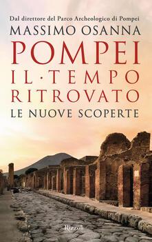 Pompei. Il tempo ritrovato. Le nuove scoperte.pdf
