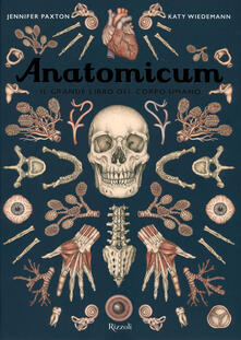 Voluntariadobaleares2014.es Anatomicum. Il grande libro del corpo umano. Ediz. a colori Image