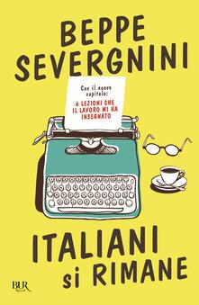 Italiani si rimane. Con il nuovo capitolo: 6 lezioni che il lavoro mi ha insegnato.pdf