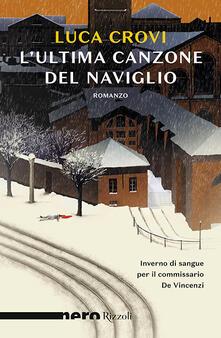 L' ultima canzone del Naviglio - Luca Crovi - copertina