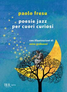 Libro Poesie jazz per cuori curiosi Paolo Fresu