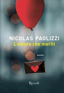 L'amore che meriti - Nicolas Paolizzi - copertina