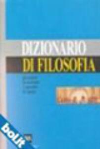 Foto Cover di Dizionario di filosofia, Libro di  edito da BUR Biblioteca Univ. Rizzoli
