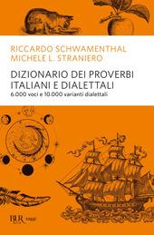 Dizionario dei proverbi italiani con alcune varianti dialettali