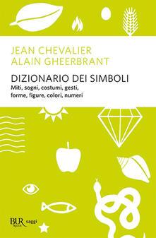 Dizionario dei simboli - Jean Chevalier,Alain Gheerbrandt - copertina