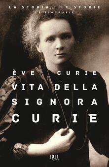 Vitalitart.it Vita della signora Curie Image
