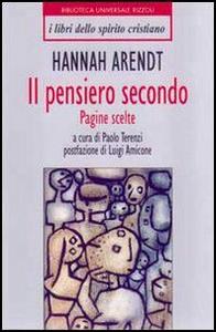 Libro Il pensiero secondo Hannah Arendt