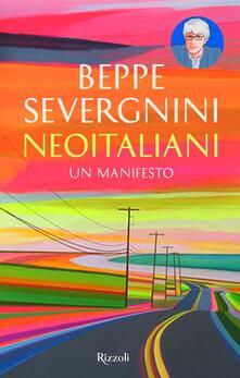 Neoitaliani. Un manifesto - Beppe Severgnini - copertina