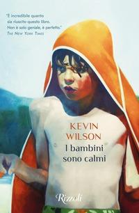 I I bambini sono calmi - Wilson Kevin - wuz.it