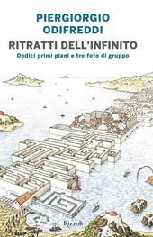 Copertina  Ritratti dell'infinito : dodici primi piani e tre foto di gruppo