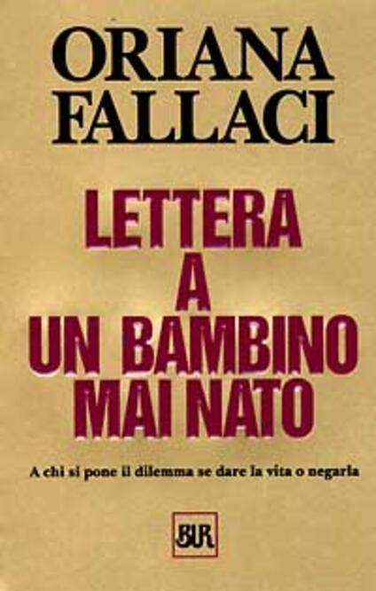 Lettera a un bambino mai nato - Oriana Fallaci - copertina