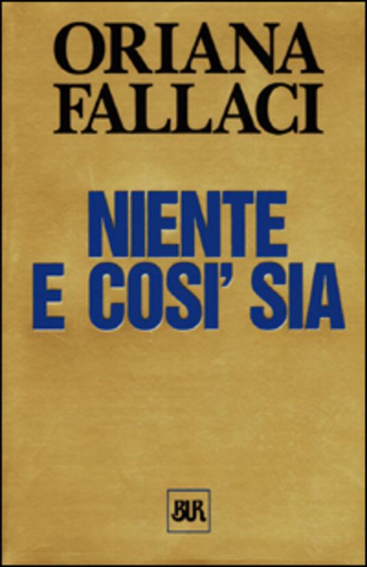 Niente e così sia - Oriana Fallaci - copertina