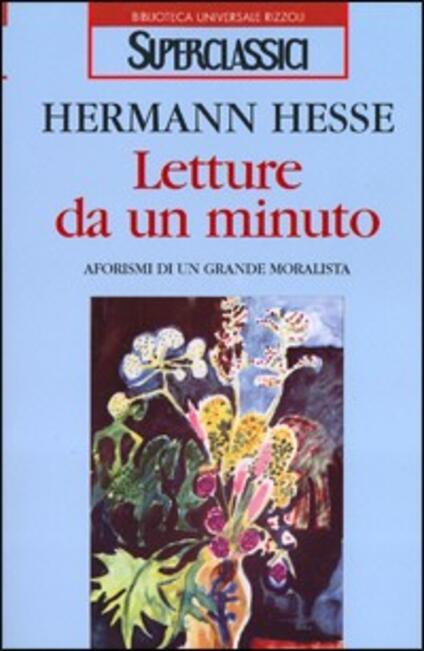 Letture da un minuto. Aforismi di un grande moralista - Hermann Hesse - copertina