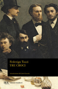 Libro Tre croci Federigo Tozzi