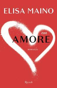 Libro Con amore Elisa Maino