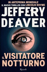 Libro Il visitatore notturno Jeffery Deaver