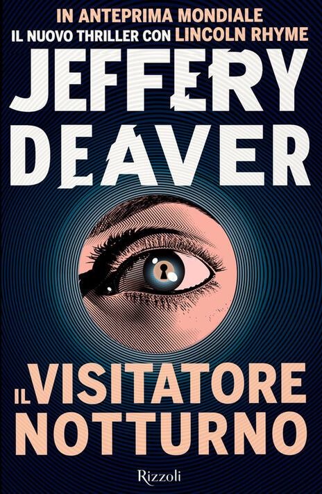 Il visitatore notturno - Jeffery Deaver - copertina