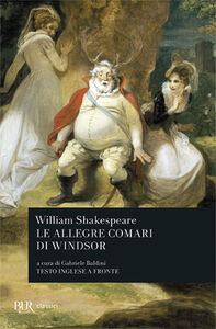 Foto Cover di Le allegre comari di Windsor, Libro di William Shakespeare, edito da BUR Biblioteca Univ. Rizzoli