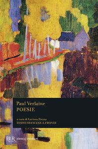 Libro Poesie. Testo francese a fronte Paul Verlaine