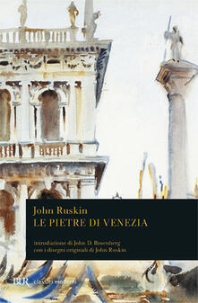 Le pietre di Venezia - John Ruskin - copertina