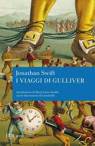 Foto Cover di Viaggi di Gulliver, Libro di Jonathan Swift, edito da BUR Biblioteca Univ. Rizzoli