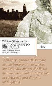 Libro Molto strepito per nulla William Shakespeare
