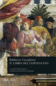Libro Il libro del cortegiano Baldassarre Castiglione