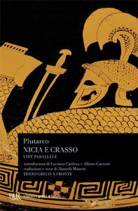 Libro Vite parallele. Nicia-Crasso Plutarco