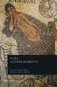 Foto Cover di Lettere di eroine, Libro di P. Nasone Ovidio, edito da BUR Biblioteca Univ. Rizzoli
