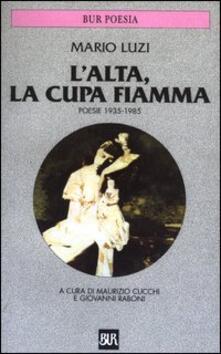 Daddyswing.es L' alta, la cupa fiamma. Poesie (1935-1985) Image