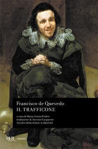 Libro Il trafficone Francisco G. de Quevedo y Villegas