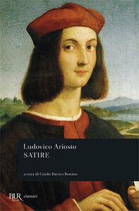 Foto Cover di Satire, Libro di Ludovico Ariosto, edito da BUR Biblioteca Univ. Rizzoli